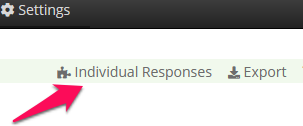 Click on Individual Responses to see everything a single respondent has submitted